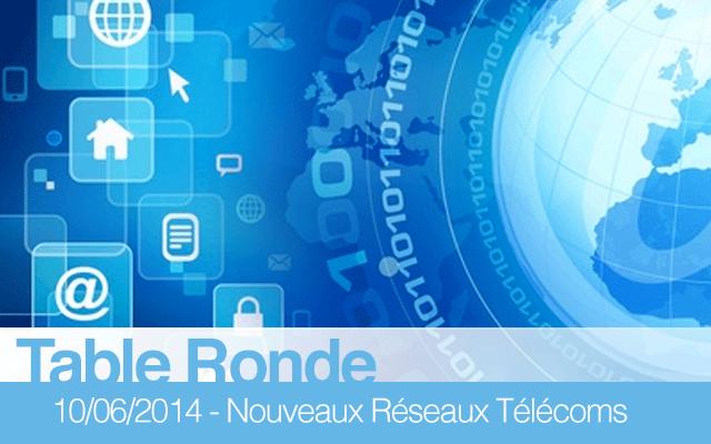 """Table-ronde """"Les nouveaux réseaux de télécommunications : défis techniques, économiques et sociaux"""""""