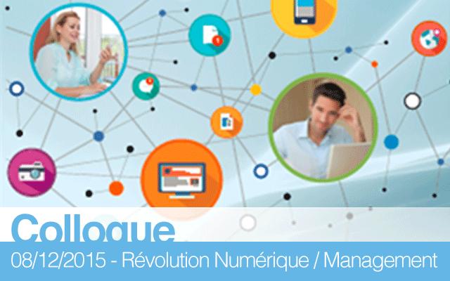 Colloque « Révolution numérique : le management sens dessus dessous »