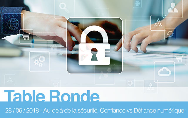 Au-delà de la sécurité: Confiance versus Défiance numérique
